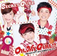 6th single「OH,MY GiRL!?〜夏をあきらめて。冷やし中華終わりました。〜」