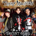8th single「TRANS MAGICIAN」