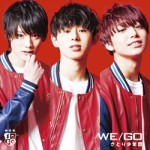 2nd single「WE/GO」