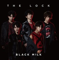 BLACK M!LK「THE LOCK」