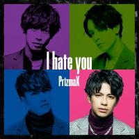 「I hate you」
