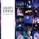 「GOLDEN EPOCH AT SAITAMA SUPER ARENA」