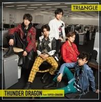 「TRIANGLE –THUNDER DRAGON–」